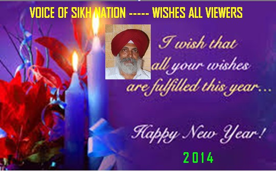 Best wishes for a happy new year 2014 voice of sikh nation i wish all my friends and readers a very happy new year 2014 and that all your wishes may be fulfilled this year peace and harmony may prevail in every m4hsunfo
